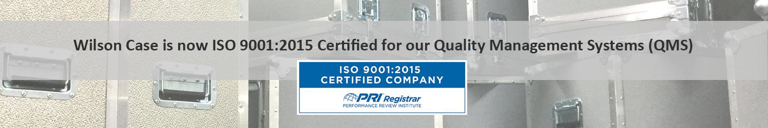 Wilson Case ISO 9001:2015 Certified
